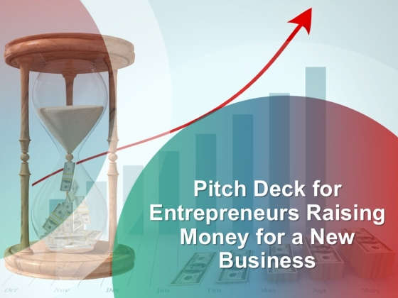 Pitch Deck For Entrepreneurs Raising Money For A New Business Ppt PowerPoint Presentation Complete Deck With Slides