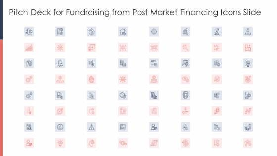 Pitch Deck For Fundraising From Post Market Financing Icons Slide Sample PDF