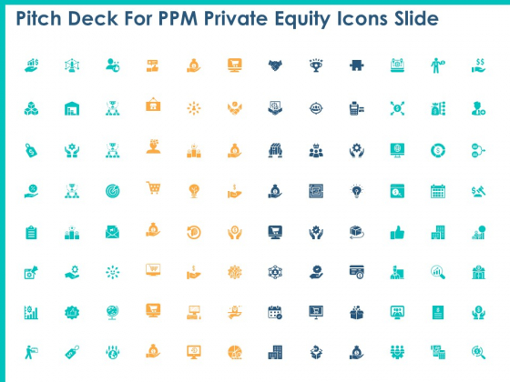 Pitch Deck For PPM Private Equity Icons Slide Ppt PowerPoint Presentation Summary Ideas PDF