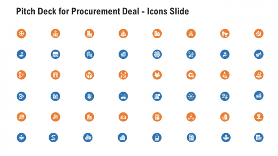 Pitch Deck For Procurement Deal Icons Slide Ppt Summary Example PDF