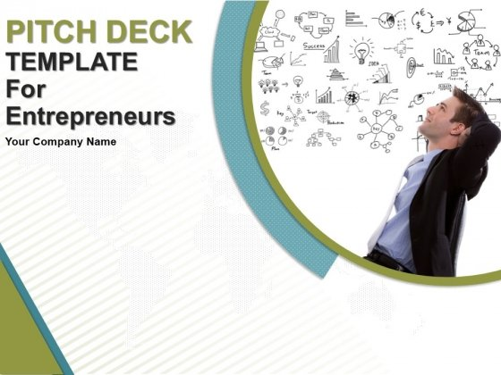 Pitch Deck Template For Entrepreneurs Ppt PowerPoint Presentation Complete Deck With Slides