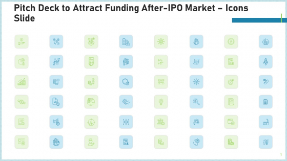 Pitch Deck To Attract Funding After IPO Market Icons Slide Portrait PDF