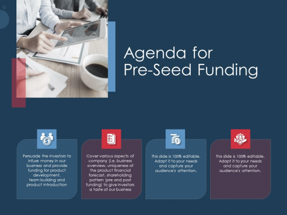 Pitch Deck To Gather Funding From Initial Capital Agenda For Pre Seed Funding Portrait PDF