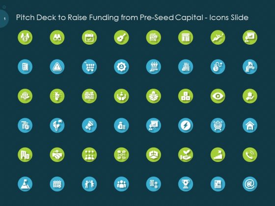 Pitch Deck To Raise Funding From Pre Seed Capital Icons Slide Sample PDF