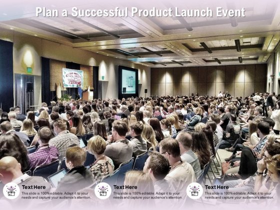 Plan A Successful Product Launch Event Ppt PowerPoint Presentation Model Ideas