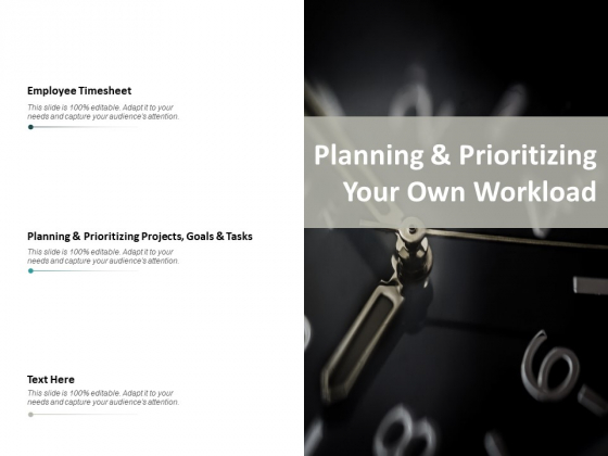 Planning And Prioritizing Your Own Workload Ppt PowerPoint Presentation Infographics Show