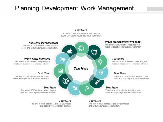 Planning Development Work Management Process Work Flow Planning Ppt PowerPoint Presentation Infographic Template Themes
