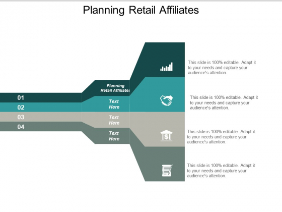 Planning Retail Affiliates Ppt PowerPoint Presentation Outline Deck Cpb