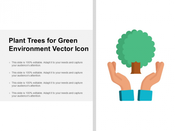 Plant Trees For Green Environment Vector Icon Ppt PowerPoint Presentation Pictures Images