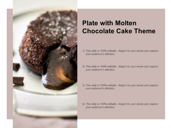 Plate With Molten Chocolate Cake Theme Ppt PowerPoint Presentation Show Examples