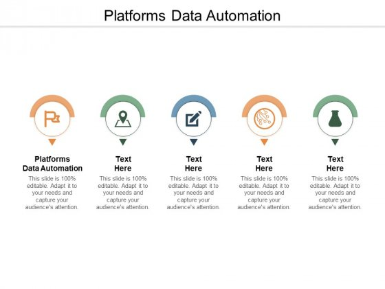 Platforms Data Automation Ppt PowerPoint Presentation Gallery Influencers Cpb