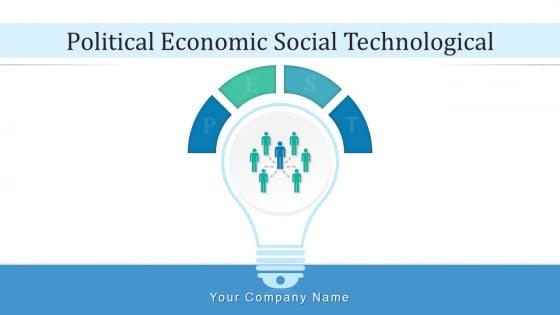 Political Economic Social Technological Marketing Ppt PowerPoint Presentation Complete Deck