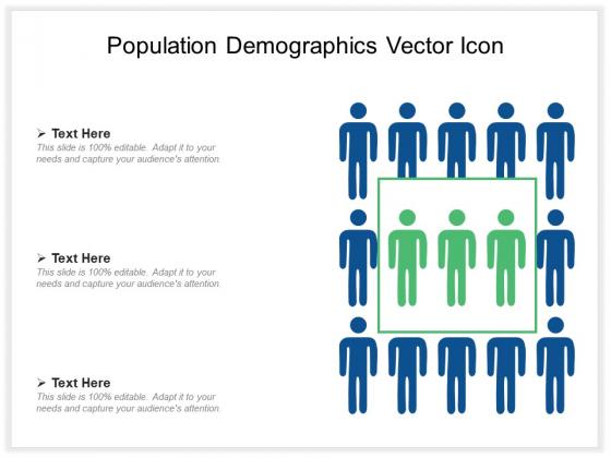 Population Demographics Vector Icon Ppt PowerPoint Presentation Ideas Graphics Download PDF