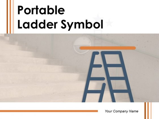 Portable_Ladder_Symbol_Success_Growth_Ppt_PowerPoint_Presentation_Complete_Deck_Slide_1