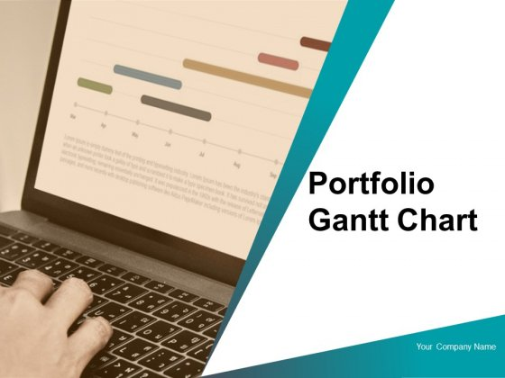 Portfolio Gantt Chart Ppt PowerPoint Presentation Complete Deck With Slides