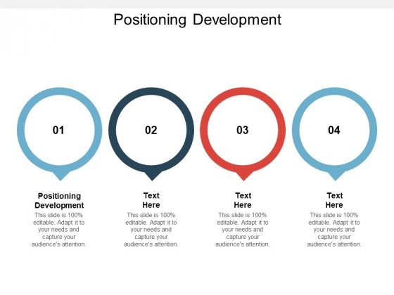 Positioning Development Ppt PowerPoint Presentation Infographic Template Guidelines