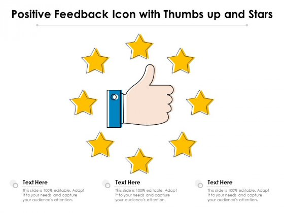 Positive_Feedback_Icon_With_Thumbs_Up_And_Stars_Ppt_PowerPoint_Presentation_Layouts_Diagrams_PDF_Slide_1