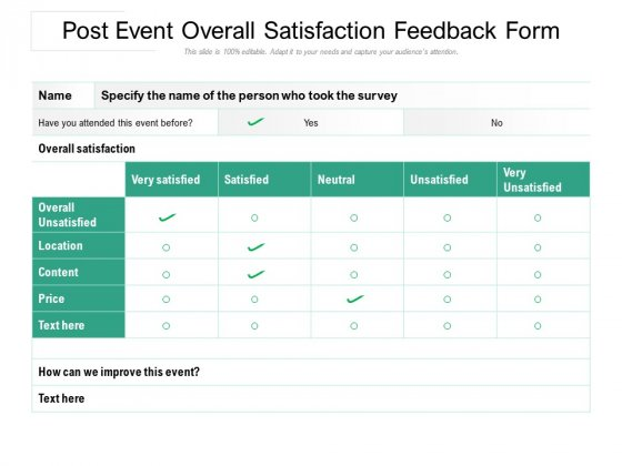 Post Event Overall Satisfaction Feedback Form Ppt PowerPoint Presentation File Graphics Example PDF