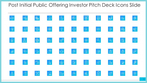 Post Initial Public Offering Investor Pitch Deck Icons Slide Diagrams PDF