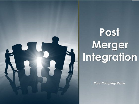 Post Merger Integration Ppt PowerPoint Presentation Complete Deck With Slides