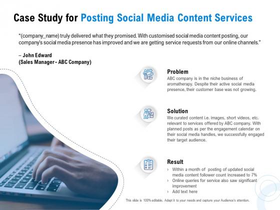 Posting Social Media Content Case Study For Posting Social Media Content Services Ppt PowerPoint Presentation Portfolio Deck PDF