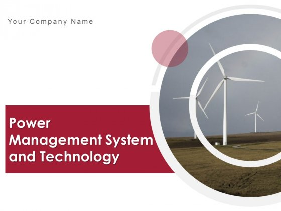 Power Management System And Technology Ppt PowerPoint Presentation Complete Deck With Slides