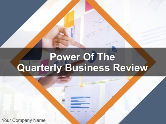 Power Of The Quarterly Business Review PPT PowerPoint Presentation Complete Deck With Slides