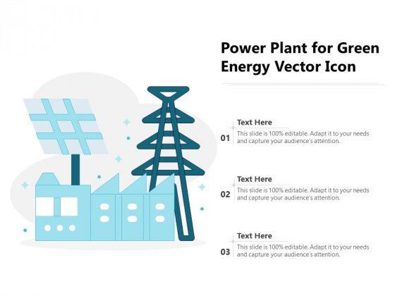 Power Plant For Green Energy Vector Icon Ppt PowerPoint Presentation Outline Example Introduction PDF