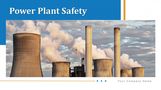 Power Station Safety Training Communication Ppt PowerPoint Presentation Complete Deck With Slides