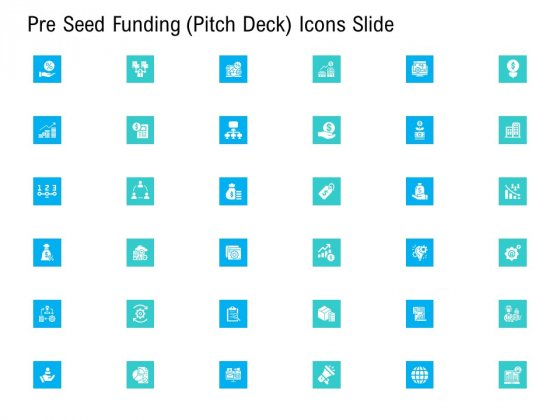 Pre Seed Funding Pitch Deck Icons Slide Ideas PDF