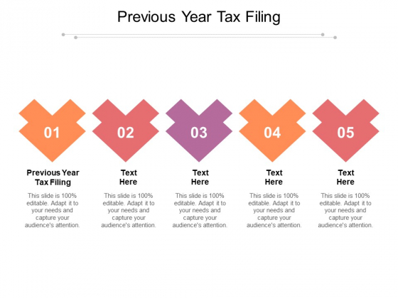 Previous Year Tax Filing Ppt PowerPoint Presentation Icon Gridlines Cpb Pdf