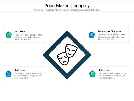 Price Maker Oligopoly Ppt PowerPoint Presentation Icon Designs Download Cpb Pdf