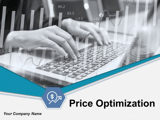 Price Optimization Ppt PowerPoint Presentation Complete Deck With Slides