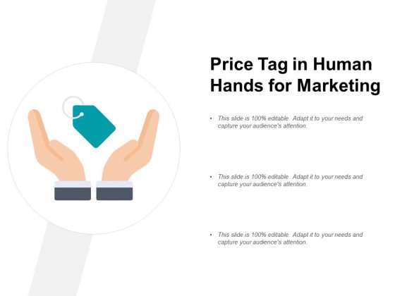 Price Tag In Human Hands For Marketing Ppt PowerPoint Presentation Infographics Styles