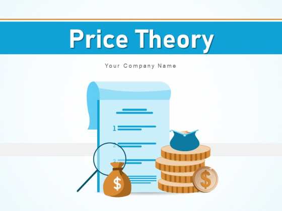 Price Theory Financial Growth Ppt PowerPoint Presentation Complete Deck