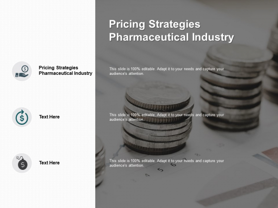 Pricing Strategies Pharmaceutical Industry Ppt PowerPoint Presentation Pictures Microsoft Cpb Pdf