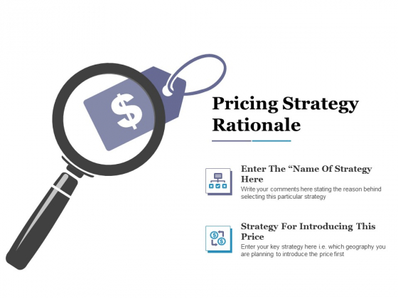 Pricing Strategy Rationale Ppt PowerPoint Presentation Styles Slide