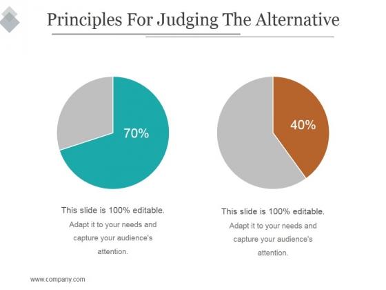 Principles For Judging The Alternative Ppt PowerPoint Presentation Slide