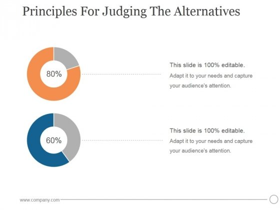 Principles For Judging The Alternatives Ppt PowerPoint Presentation Templates