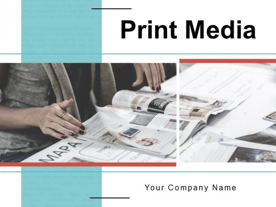 Print Media Businessman Reading Market Ppt PowerPoint Presentation Complete Deck