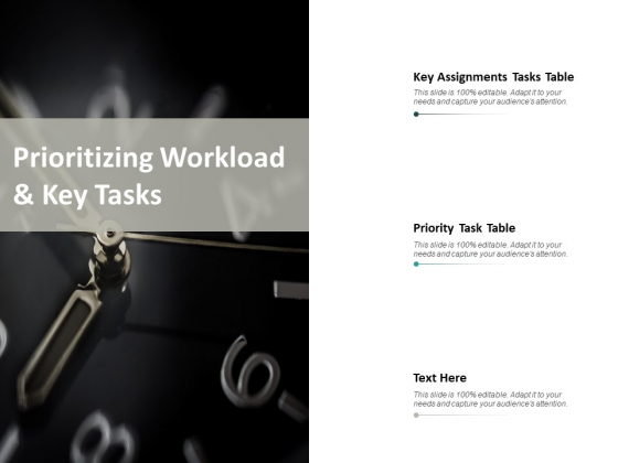 Prioritizing Workload And Key Tasks Ppt PowerPoint Presentation Show Information