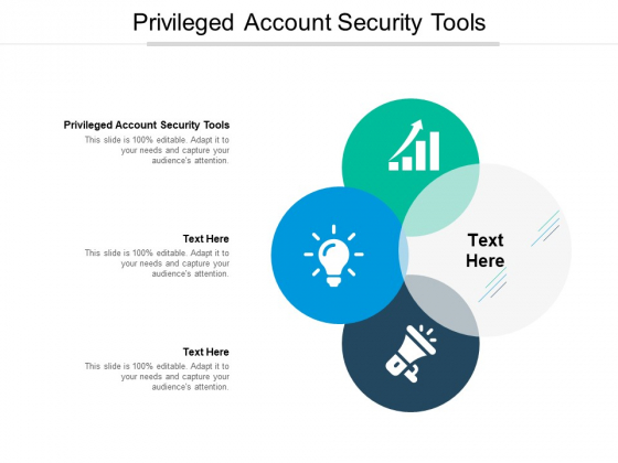 Privileged Account Security Tools Ppt PowerPoint Presentation Styles Cpb Pdf