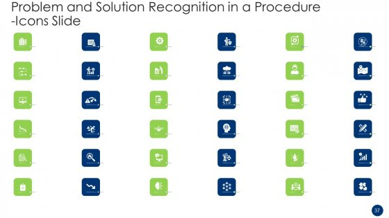 Problem_And_Solution_Recognition_In_A_Procedure_Ppt_PowerPoint_Presentation_Complete_Deck_With_Slides_Slide_37