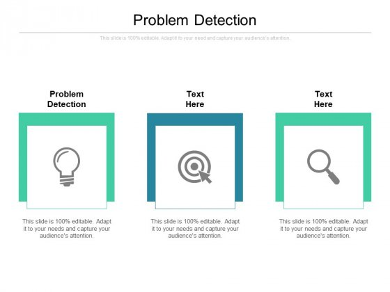 Problem Detection Ppt PowerPoint Presentation Infographics Graphic Images Cpb