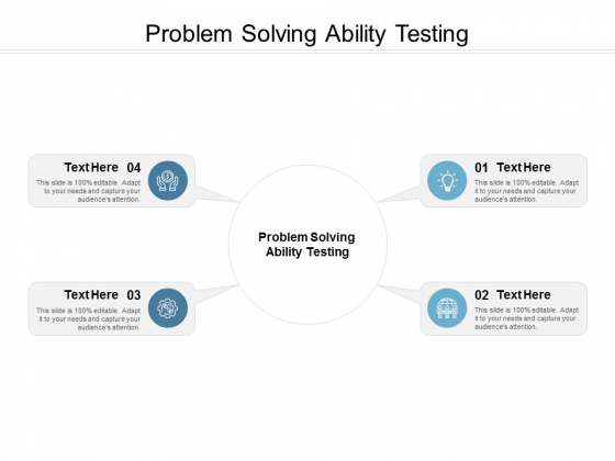 Problem Solving Ability Testing Ppt PowerPoint Presentation Model Guidelines Cpb