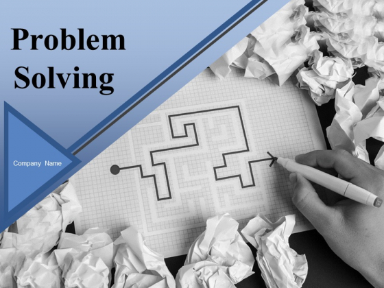 Problem Solving Ppt PowerPoint Presentation Complete Deck With Slides