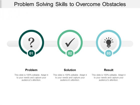 Problem Solving Skills To Overcome Obstacles Ppt PowerPoint Presentation Infographic Template Tips