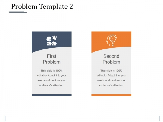 Problem Template 2 Ppt PowerPoint Presentation Pictures Sample