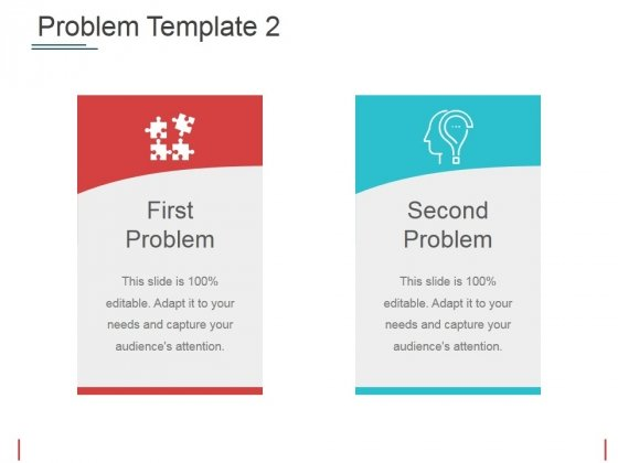 Problem Template 2 Ppt PowerPoint Presentation Professional Slides