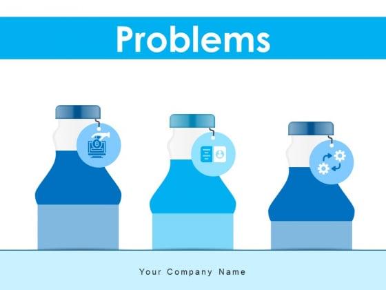 Problems Business Management Ppt PowerPoint Presentation Complete Deck